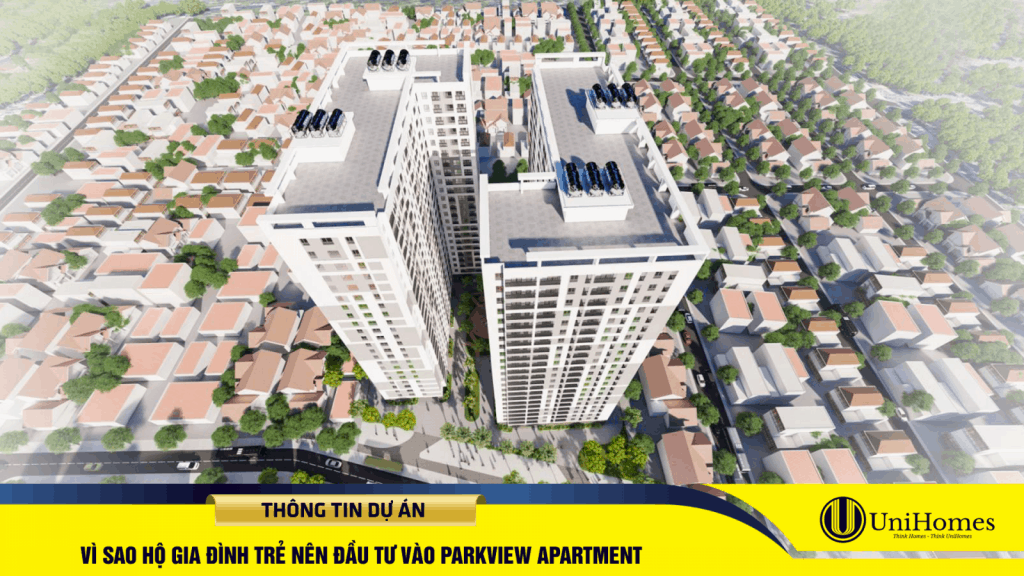 Dự án ParkView Apartment được bao quanh bởi những mảng xanh lớn, vị trí thuận tiện đi lại, là sản phẩm phù hợp cho những hộ gia đình trẻ.